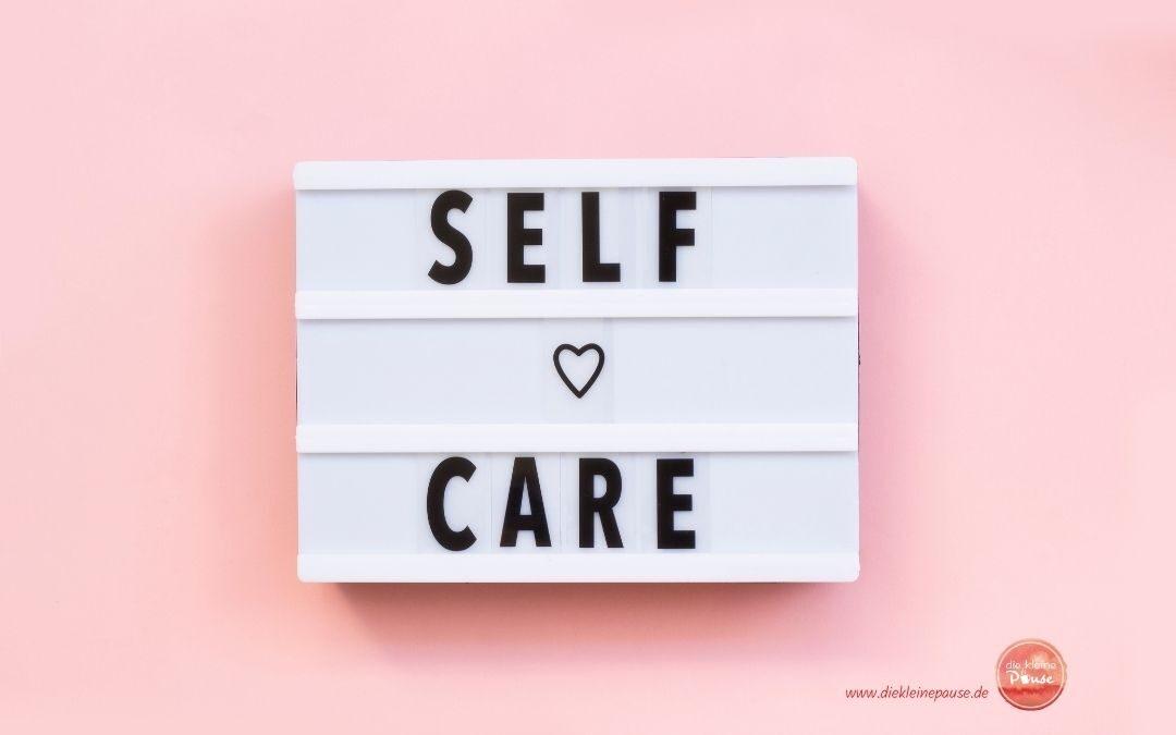 #45 Selbstfürsorge für Anfänger